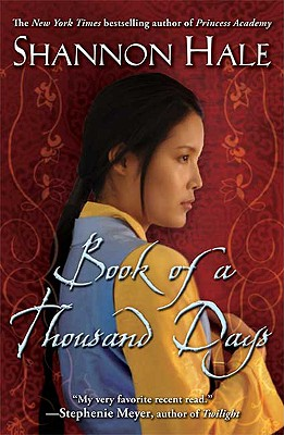 Book of a Thousand Days By Hale, Shannon